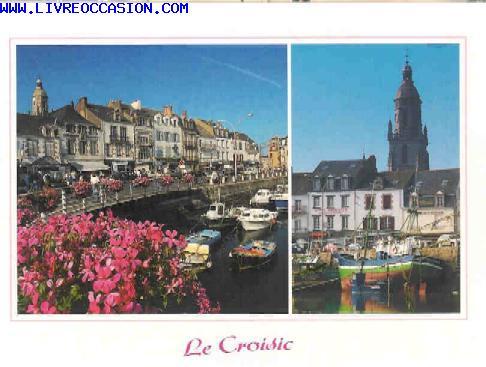 Le croisic carte postale loire atlantique for La chaloupe le croisic