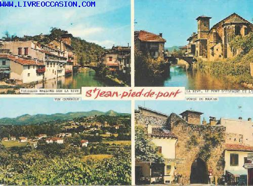 St jean pied de port vieilles maisons sur la nive la nive le pont d 39 espagne carte postale - Maison a vendre saint jean pied de port ...