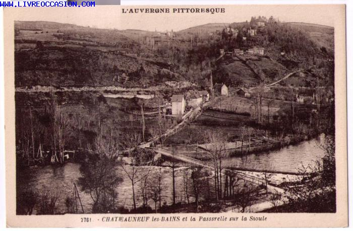 Chateauneuf Les Bains carte postale