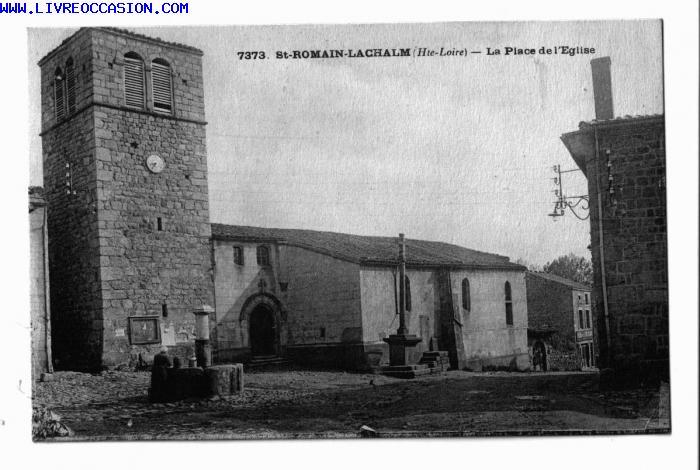 St Romain Lachalm carte postale