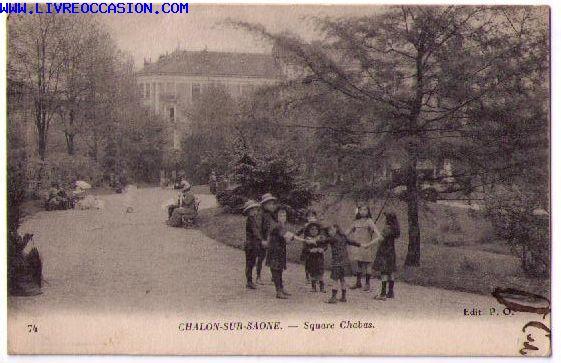 Chalon sur saone square chabas carte postale sane et loire - Lapeyre chalon sur saone ...