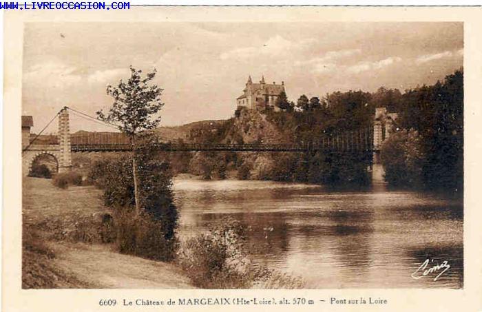Le chateaux de margeaix pont sur la loire carte postale for Porte carte postale sur pied